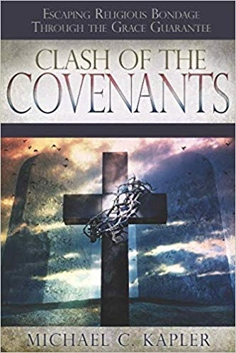 Clash Of the Covenants by Mike Kapler
